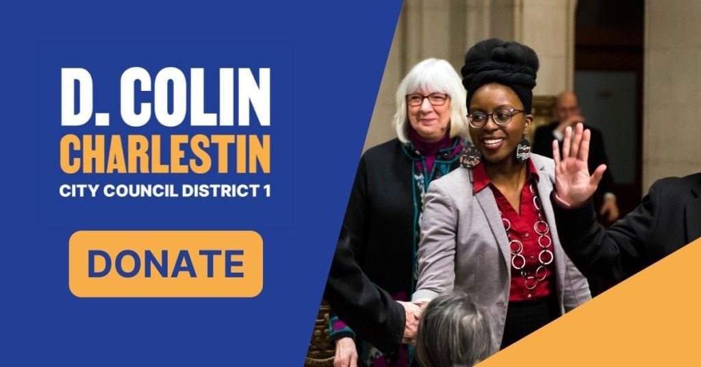D. Colin Charlestin, City Council District 1. Donate.